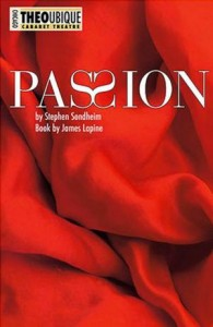 Passion, Theo Ubique, Theatre, Theater, Chicago, Danni Smith, Peter Oyloe